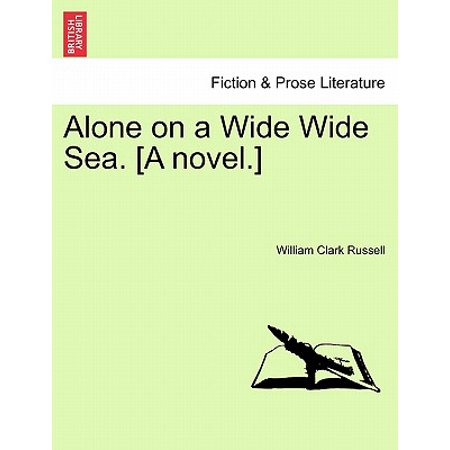 alone on a wide wide sea review